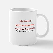 Groomaholic Mug