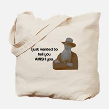 AMISH You Tote Bag