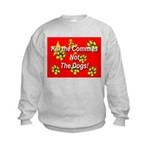 Kill the Commies Not the dogs Kids Sweatshirt