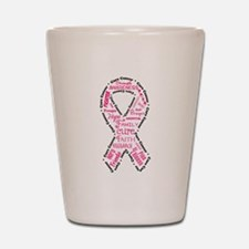 Pink Ribbon Words Shot Glass
