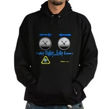 Righty Tighty Lefty Loosey Hoodie