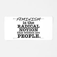 Feminism Radical Notion Aluminum License Plate