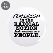 """Feminism Radical Notion 3.5"""" Button (10 pack)"""