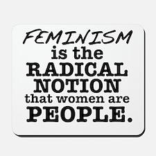 Feminism Radical Notion Mousepad