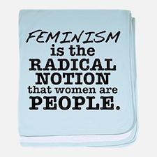 Feminism Radical Notion baby blanket