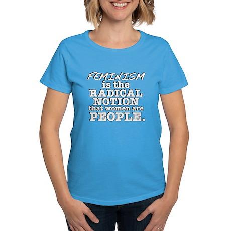 Feminism Radical Notion Women's Dark T-Shirt