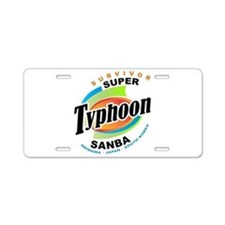 Typhoon Sanba Survivor Aluminum License Plate