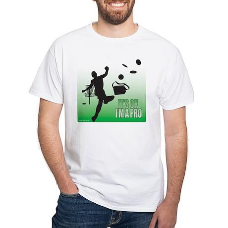 Disc Golf T shirt - It's OK I'm a Pro T-Shirt