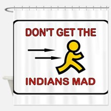 MAD INDIANS Shower Curtain