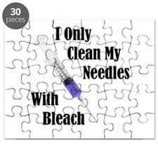 I Only Clean My Needles With Bleach Puzzle
