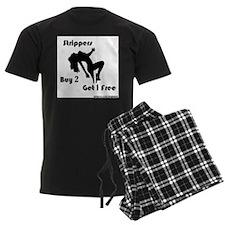 Buy 2 Strippers Get 1 Free Pajamas