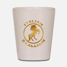 Italian Stallion Shot Glass