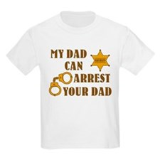 Arrest Your Dad Deputy T-Shirt