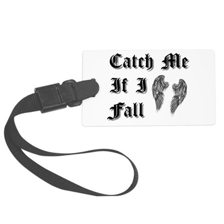 Catch Me If I Fall Large Luggage Tag
