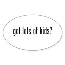 got lots of kids? Oval Decal