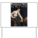 Penthouse Man Yard Sign