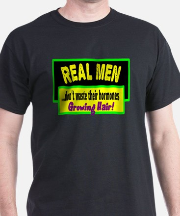 Real Men/t-shirt T-Shirt