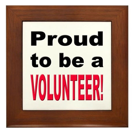 Proud Volunteer Framed Tile