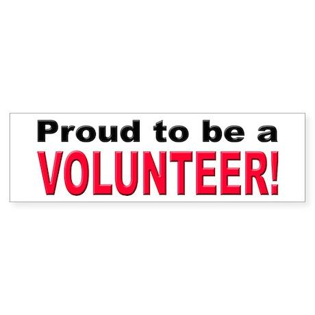 Proud Volunteer Bumper Sticker