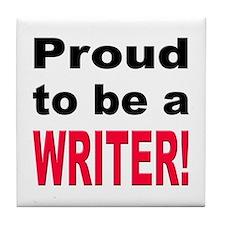 Proud Writer Tile Coaster