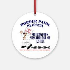 Border Patrol Betrayal Ornament (Round)