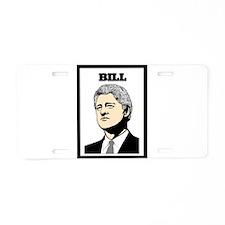 BILL CLINTON Aluminum License Plate