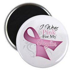 """I Wear Pink For My Daughter 2.25"""" Magnet (100 pack"""