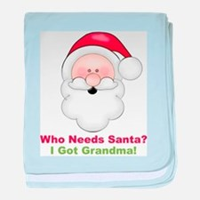 Santa I Got Grandma baby blanket