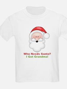 Santa I Got Grandma T-Shirt