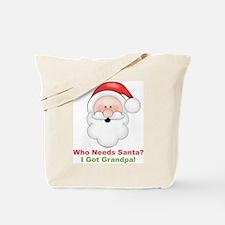 Santa I Got Grandpa Tote Bag