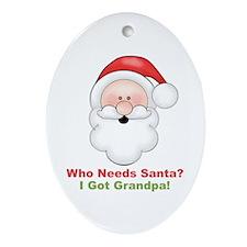 Santa I Got Grandpa Ornament (Oval)