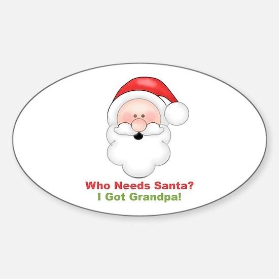 Santa I Got Grandpa Sticker (Oval)