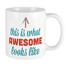 Awesome Looks Like Mug