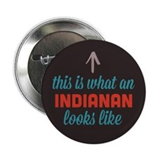 """Indianan Looks Like 2.25"""" Button"""