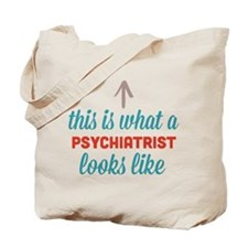 Psychiatrist Looks Like Tote Bag