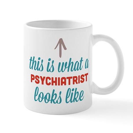 Psychiatrist Looks Like Mug By Thisiswhata