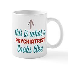 Psychiatrist Looks Like Mug