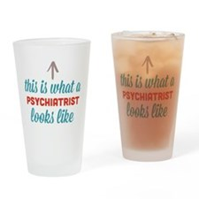 Psychiatrist Looks Like Drinking Glass