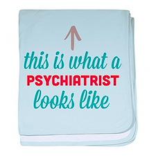 Psychiatrist Looks Like baby blanket