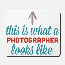 Photographer Looks Like Mousepad