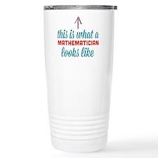 Mathematician Looks Like Travel Mug