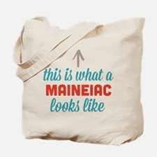 Maineiac Looks Like Tote Bag