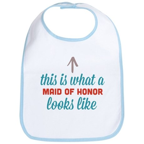 Maid Of Honor Looks Like Bib