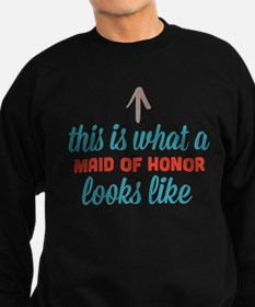 Maid Of Honor Looks Like Sweatshirt