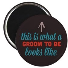 "Groom To Be Looks Like 2.25"" Magnet (10 pack)"