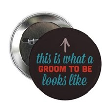 """Groom To Be Looks Like 2.25"""" Button (100 pack)"""