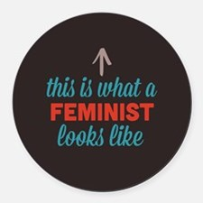 Feminist Looks Like Round Car Magnet
