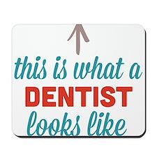 Dentist Looks Like Mousepad