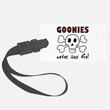 'Goonies Never Say Die!' Luggage Tag
