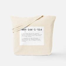 Senioritis Tote Bag